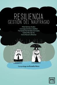Lectura recomendada: Resiliencia, gestión del naufragio